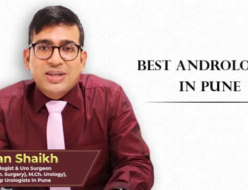Best Andrologist in Pune – Dr. Irfan Shaikh